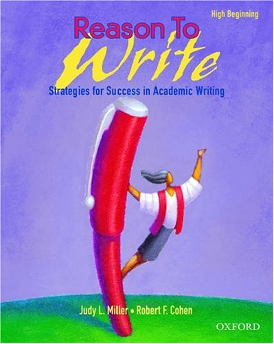 Reason to Write Strategies for Success in Academic Writing  2005 9780194311205 Front Cover