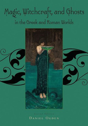 Magic, Witchcraft and Ghosts in the Greek and Roman Worlds A Sourcebook 2nd 2009 edition cover