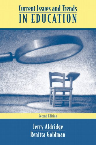 Current Issues and Trends in Education  2nd 2007 (Revised) edition cover