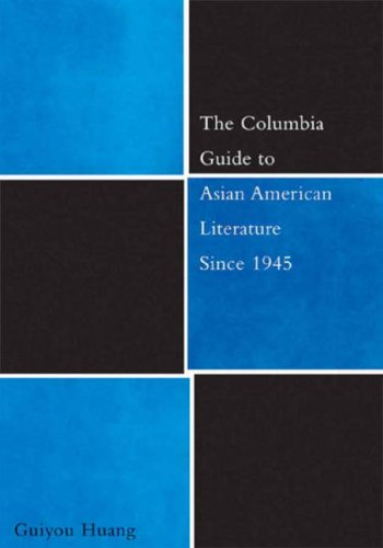 Columbia Guide to Asian American Literature Since 1945   2006 9780231126205 Front Cover