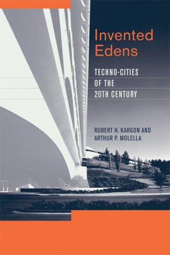 Invented Edens Techno-Cities of the Twentieth Century  2008 edition cover
