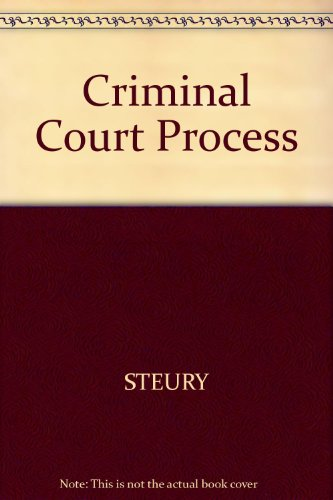 Criminal Court Process  N/A 9780314063205 Front Cover