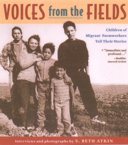 Voices from the Fields Children of Migrant Farmworkers Tell Their Stories N/A edition cover
