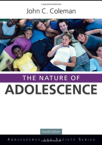 Nature of Adolescence  4th 2011 (Revised) edition cover