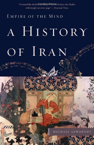 History of Iran Empire of the Mind  2010 edition cover
