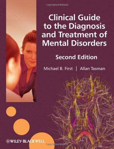 Clinical Guide to the Diagnosis and Treatment of Mental Disorders  2nd 2010 edition cover