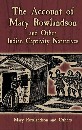 Account of Mary Rowlandson and Other Indian Captivity Narratives   2005 edition cover