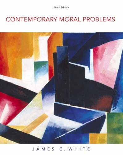 Contemporary Moral Problems  9th 2009 9780495553205 Front Cover