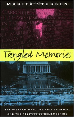 Tangled Memories The Vietnam War, the AIDS Epidemic, and the Politics of Remembering  1997 edition cover