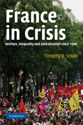 France in Crisis Welfare, Inequality and Globalization since 1980  2004 edition cover