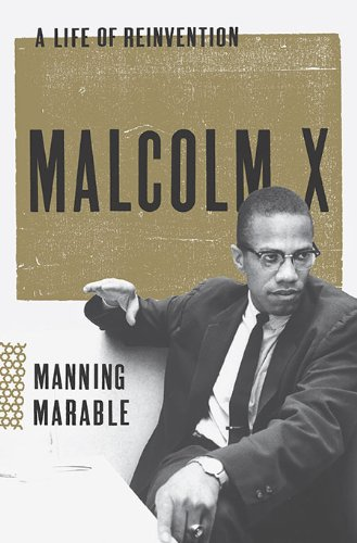 Malcolm X A Life of Reinvention  2011 edition cover