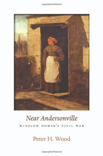Near Andersonville Winslow Homer's Civil War  2010 9780674053205 Front Cover