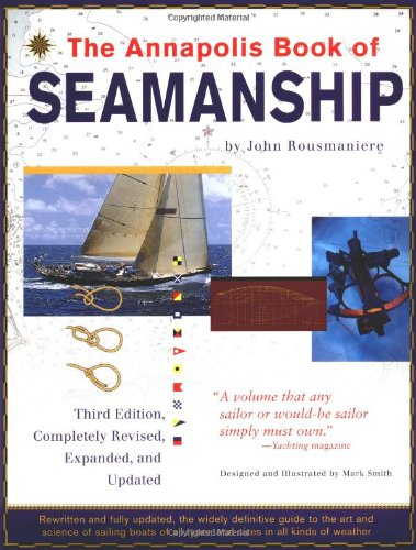 Annapolis Book of Seamanship  3rd 1999 (Revised) edition cover
