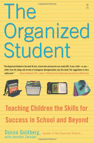 Organized Student Teaching Children the Skills for Success in School and Beyond  2005 edition cover