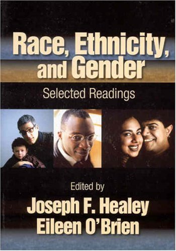 Race, Ethnicity, and Gender Selected Readings  2004 9780761988205 Front Cover
