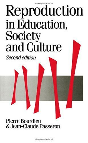Reproduction in Education, Society and Culture  2nd 1990 (Revised) edition cover