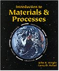 Introduction to Materials and Processes  1st 1996 edition cover