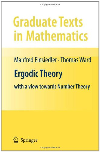 Ergodic Theory With a View Towards Number Theory  2011 edition cover