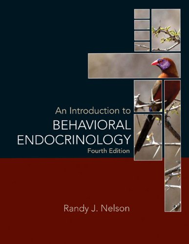 Introduction to Behavioral Endocrinology  4th 2011 (Revised) edition cover