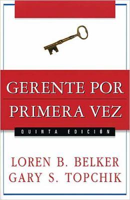 Gerente Por Primera Vez   2007 9780881132205 Front Cover