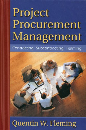 Project Procurement Management : Contracting, Subcontracting, Teaming 1st 2003 9780974391205 Front Cover