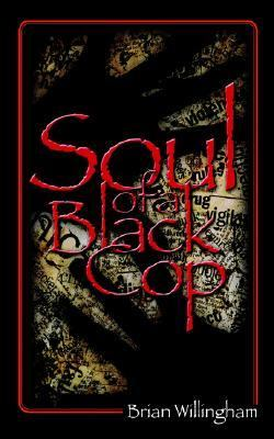 Soul of A Black Cop  2nd 2005 (Revised) edition cover