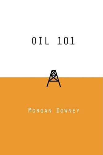 Oil 101   2009 edition cover