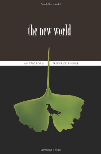 New World : An Epic Poem: the Twenty-Fifth Anniversary Edition  2011 9780983300205 Front Cover