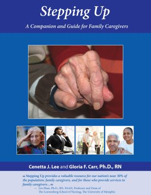 Stepping Up A Companion and Guide for Family Caregivers N/A edition cover