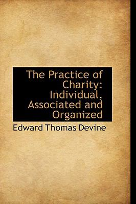 The Practice of Charity: Individual, Associated and Organized  2009 edition cover