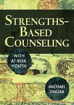 Strengths-Based Counseling with at-Risk Youth   2006 edition cover