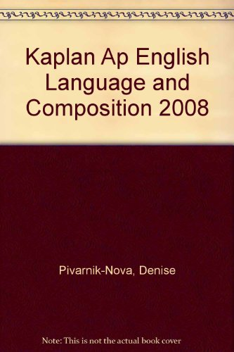 Kaplan Ap English Language and Composition 2008:  2008 edition cover