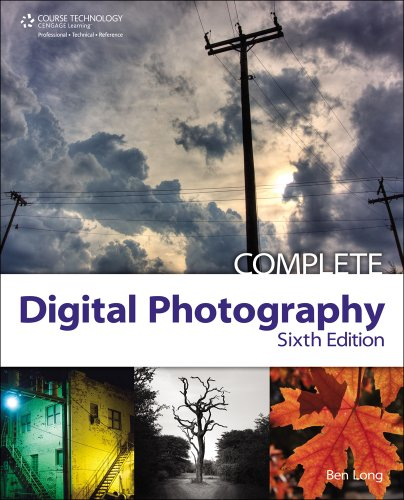 Complete Digital Photography  6th 2012 edition cover