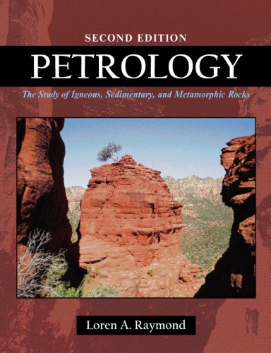 Petrology The Study of Igneous, Sedimentary, and Metamorphic Rocks 2nd 2002 9781577665205 Front Cover