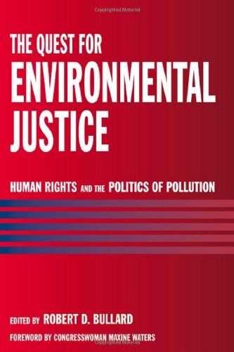 Quest for Environmental Justice Human Rights and the Politics of Pollution  2005 edition cover