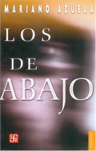 De Abajo : Novela de la Revolucion Mexicana  1995 edition cover