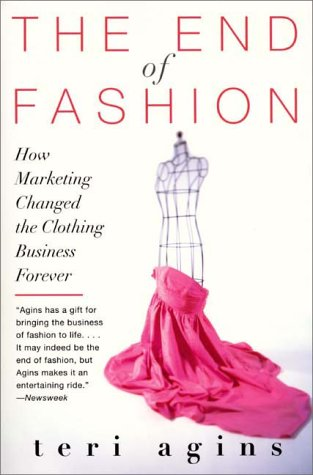 End of Fashion How Marketing Changed the Clothing Business Forever  2000 edition cover