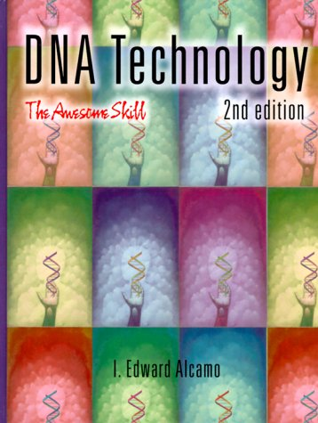 DNA Technology The Awesome Skill 2nd 2001 (Revised) 9780120489206 Front Cover