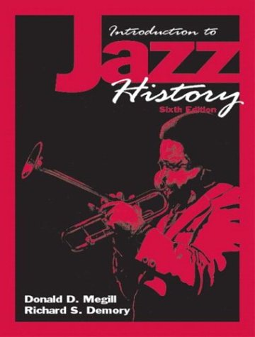 Introduction to Jazz History  6th 2004 (Revised) edition cover
