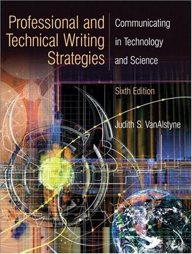 Professional and Technical Writing Strategies Communicating in Technology and Science 6th 2005 edition cover