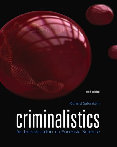 Criminalistics An Introduction to Forensic Science 10th 2011 edition cover