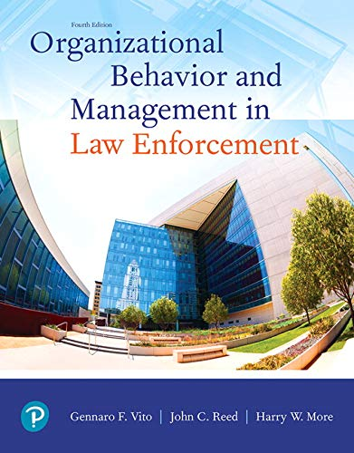 Organizational Behavior and Management in Law Enforcement:   2019 9780135186206 Front Cover