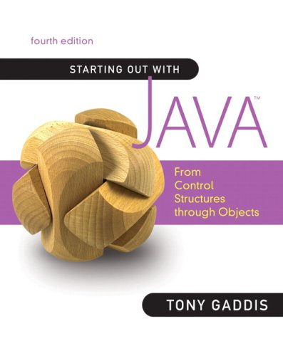 Starting Out with Java From Control Structures Through Objects 4th 2010 edition cover