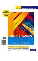 Public Relations A Values-Driven Approach, Books a la Carte Edition 5th 2012 9780205223206 Front Cover
