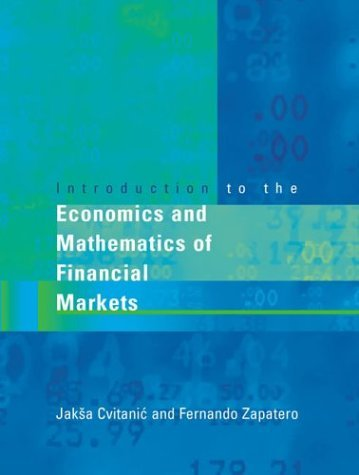 Introduction to the Economics and Mathematics of Financial Markets   2004 edition cover