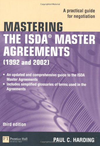 Mastering the ISDA Master Agreements A Practical Guide for Negotiation 3rd 2010 edition cover