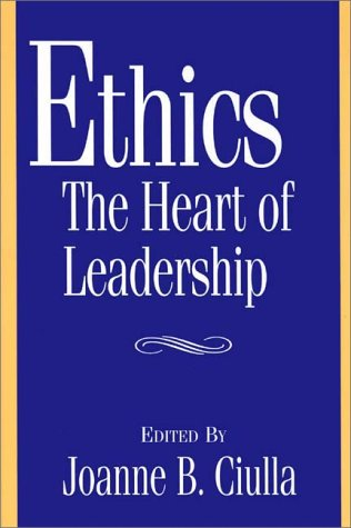 Ethics, the Heart of Leadership   1998 edition cover