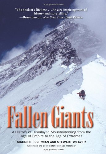 Fallen Giants A History of Himalayan Mountaineering from the Age of Empire to the Age of Extremes  2010 edition cover