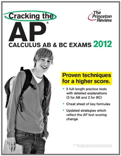 Cracking the AP Calculus AB and BC Exams, 2012 Edition  N/A edition cover