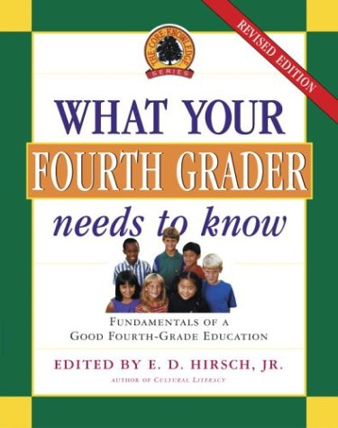 What Your Fourth Grader Needs to Know : Fundamentals of a Good Fourth-Grade Education  2003 (Revised) edition cover